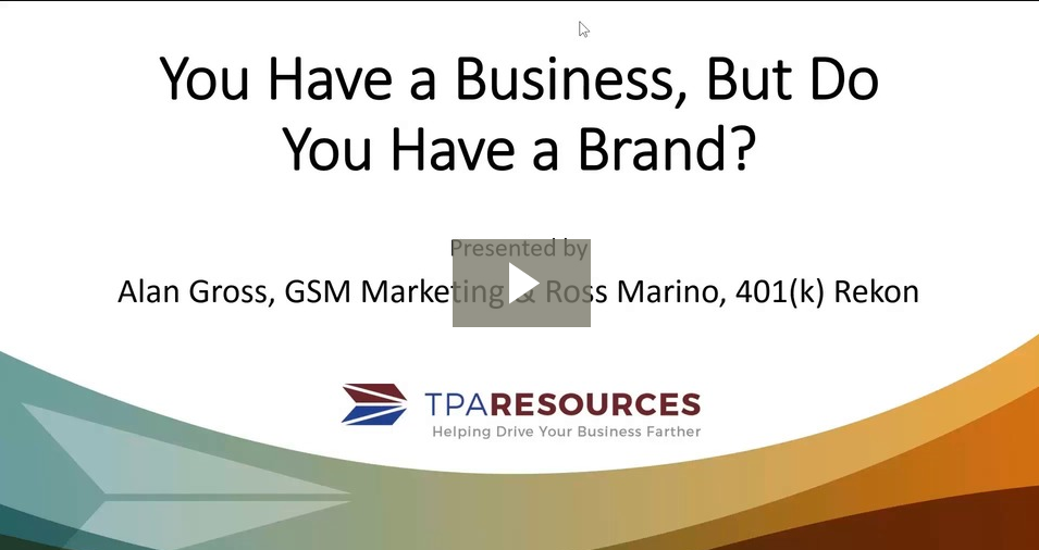On-Demand Webinar: You Have a Business, But Do You Have a Brand?