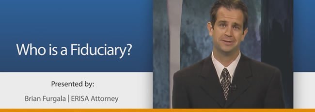 Fiduciary Series: Who is a Fiduciary (Part 1)