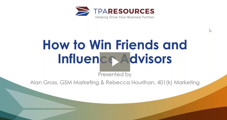 On-Demand Webinar: How to Win Friends and Influence Advisors